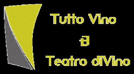 Tutto Vino & Teatro diVino